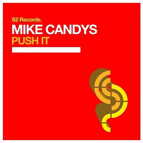 Push It by Mike Candys