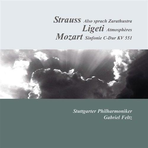 Strauss: Also sprach Zarathustra - Ligeti: Atmospheres - Mozart: Symphony No. 41, 'Jupiter' de Gabriel Feltz