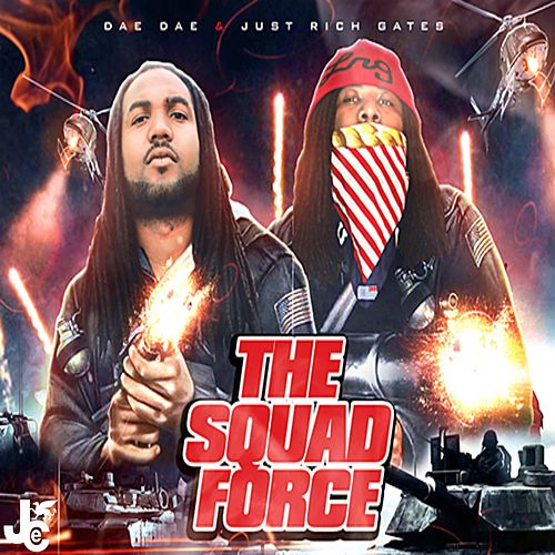 The Squad Force de Dae Dae