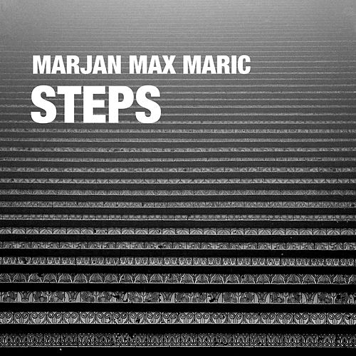 Steps (Instrumental) by Marjan Max Maric