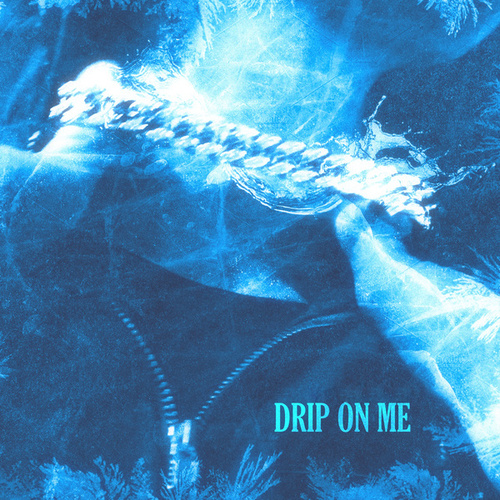 Drip on Me by Terror