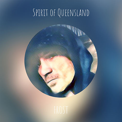 Spirit of Queensland (Instrumental) von Frost