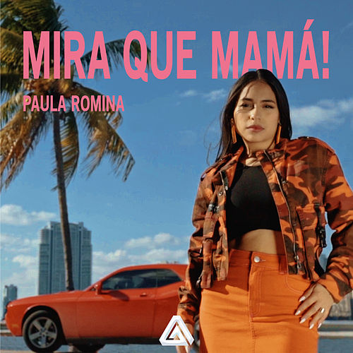 Mira Que Mamá! von Paula Romina