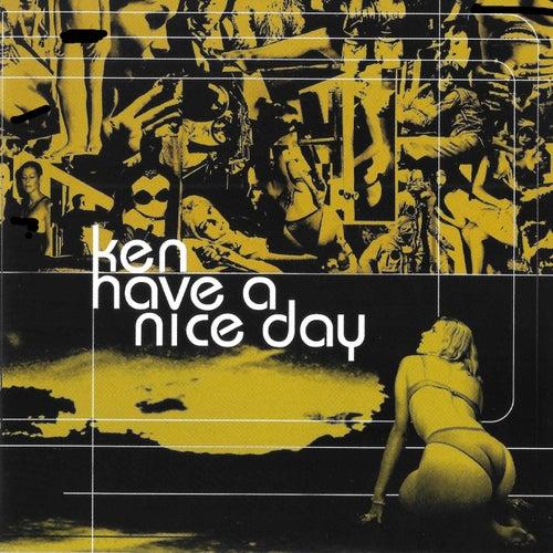 Have a Nice Day de Ken