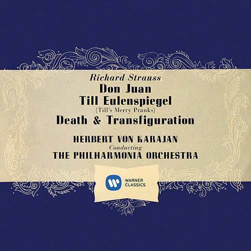 Strauss: Don Juan, Op. 20, Till Eulenspiegel, Op. 28 & Death and Transfiguration, Op. 24 by Herbert Von Karajan