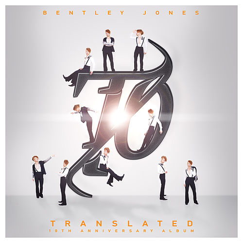 Translated: 10th Anniversary Album von Bentley Jones