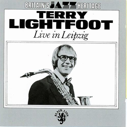 Live in Leipzig by Terry Lightfoot