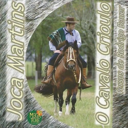 O Cavalo Crioulo von Joca Martins