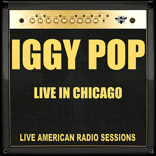 Live in Chicago (Live) de Iggy Pop