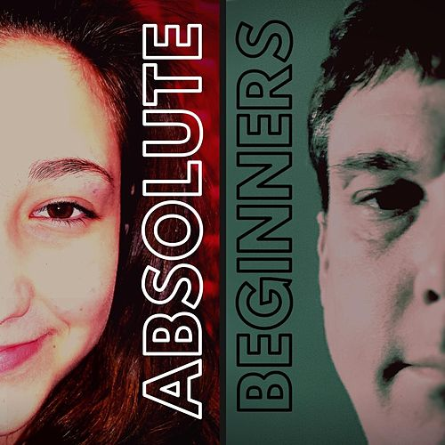 Absolute Beginners by Annabella