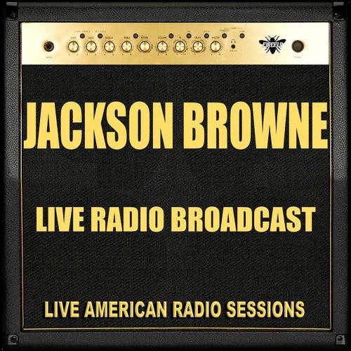 Live Radio Broadcast (Live) de Jackson Browne
