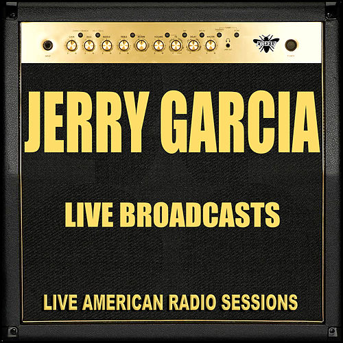 Live Broadcasts (Live) by Jerry Garcia