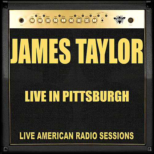 Live in Pittsburgh (Live) by James Taylor