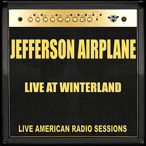 Live at Winterland (Live) de Jefferson Airplane