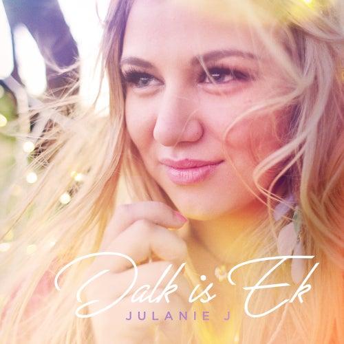 Dalk Is Ek by Julanie J