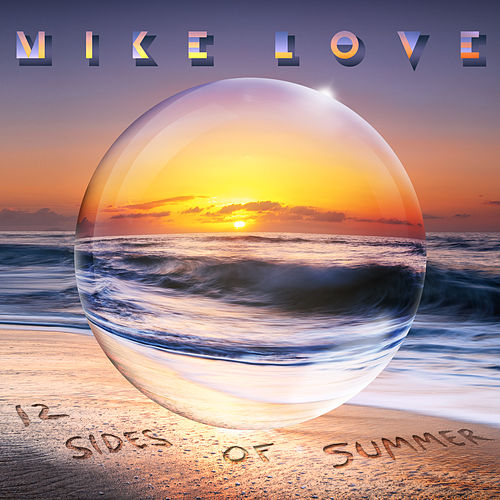 12 Sides Of Summer by Mike Love