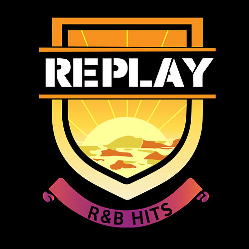 Replay R&B Hits by Various Artists