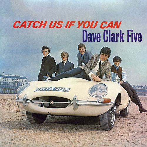Catch Us If You Can (2019 Remaster) de The Dave Clark Five