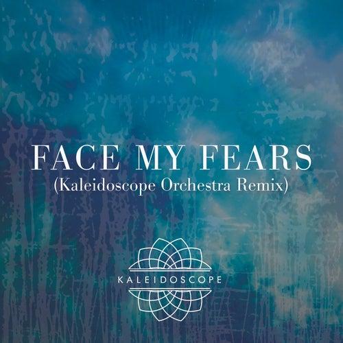 Face My Fears (Kaleidoscope Orchestra Remix) de Kaleidoscope Orchestra