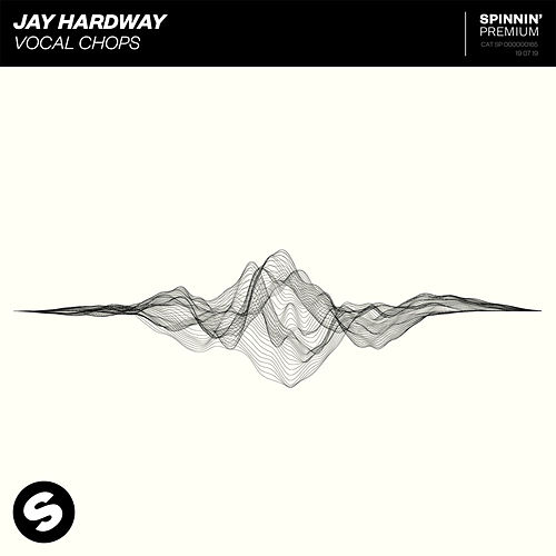 Vocal Chops de Jay Hardway