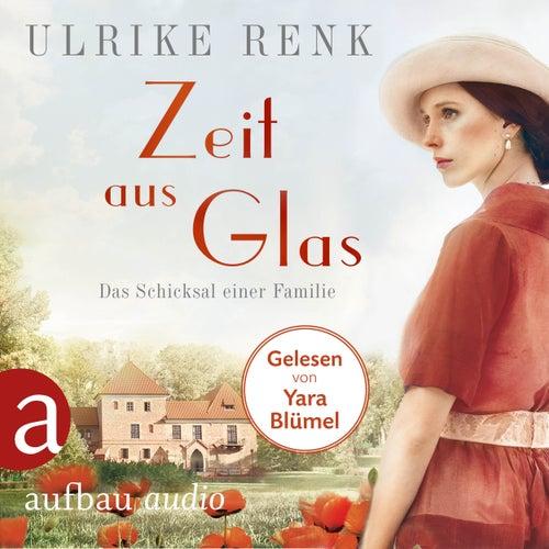 Zeit aus Glas - Die große Seidenstadt-Saga, Band 2 (Gekürzt) von Ulrike Renk
