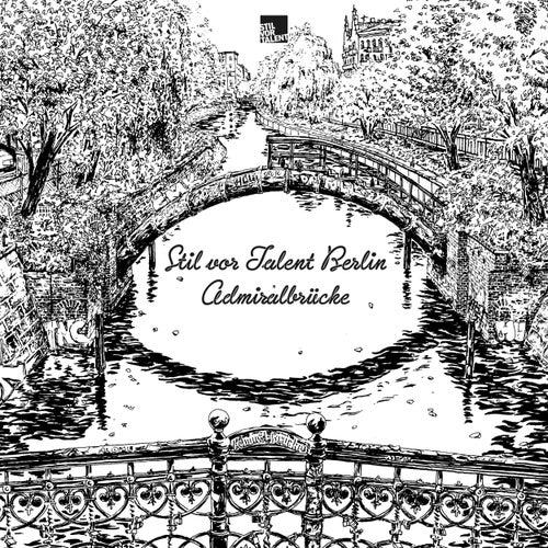 Stil vor Talent Berlin: Admiralbrücke von Various Artists