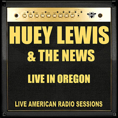 Live in Oregon (Live) by Huey Lewis and the News