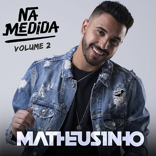 Na Medida, Vol. 2 de Matheusinho