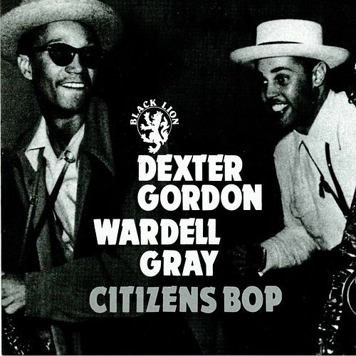 Citizens Bop by Dexter Gordon