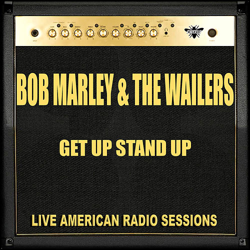 Get Up Stand Up (Live) by Bob Marley