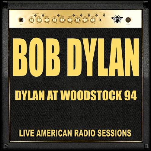 Dylan at Woodstock 94 (Live) de Bob Dylan