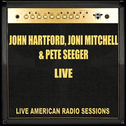 John Hartford, Joni Mitchell, Pete Seeger - Live (Live) de John Hartford