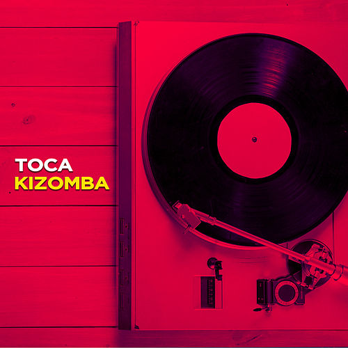 Toca Kizomba von Various Artists