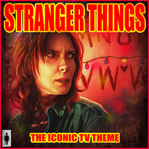 Stranger Things - The Iconic TV Theme de TV Themes