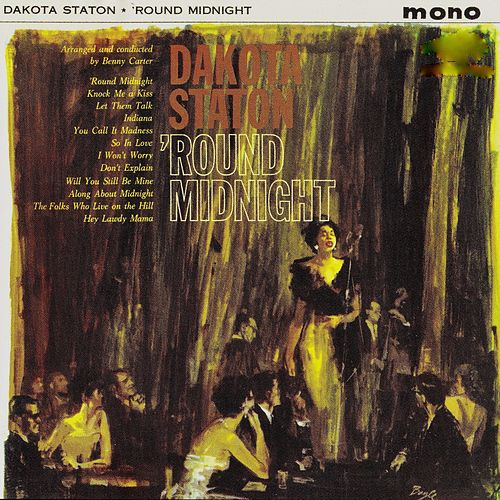 Softly.....'Round Midnight (Remastered) von Dakota Staton