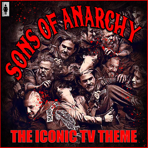 Sons of Anarchy - The Iconic TV Theme de TV Themes