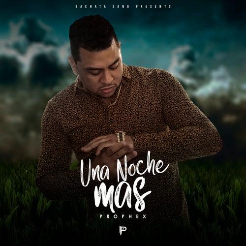 Una Noche Mas by Prophex