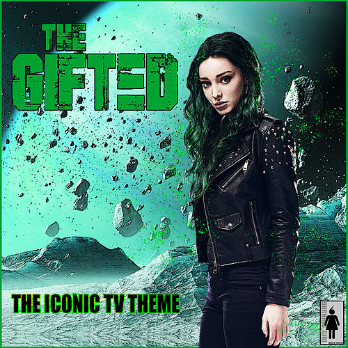 The Gifted - The Iconic TV Theme de TV Themes