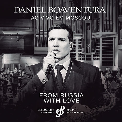 From Russia With Love (Ao Vivo) de Daniel Boaventura