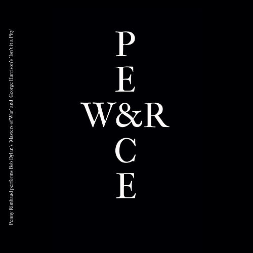 War & Peace by Penny Rimbaud