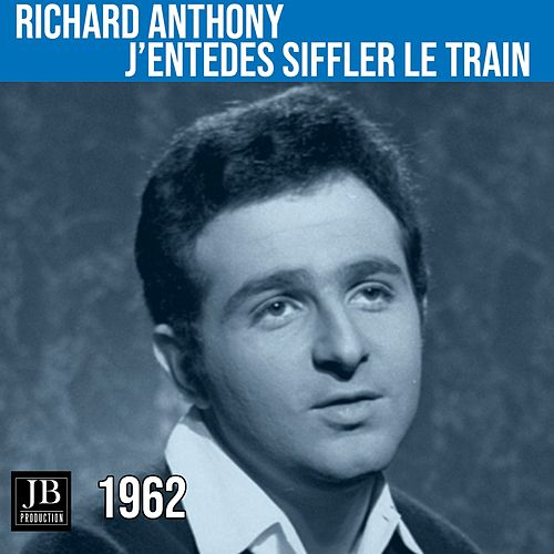 J'entedes Siffler (1962) by Richard Anthony