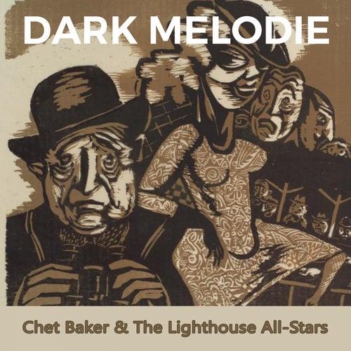 Dark Melodie by Chet Baker