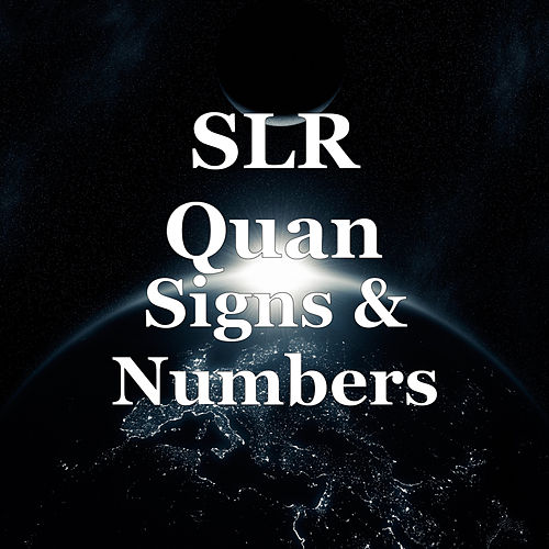 Signs & Numbers de SLR Quan