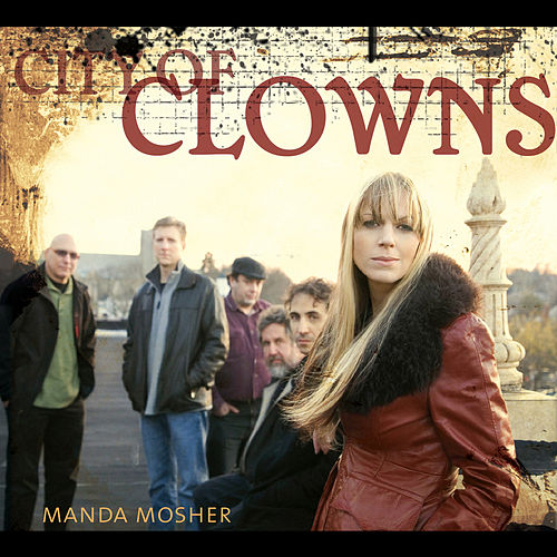 City Of Clowns by Manda Mosher