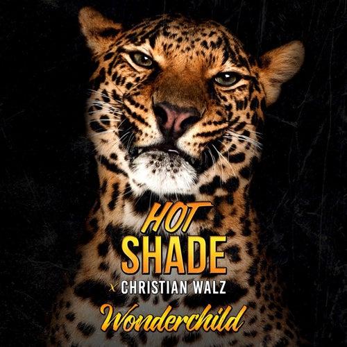 Wonderchild by Hot Shade