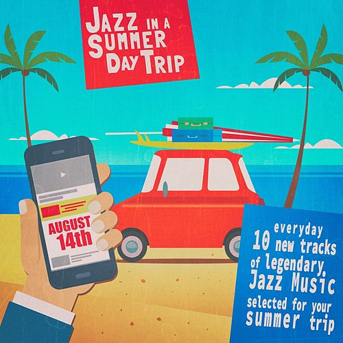 Jazz in a Summer Day Trip - August 14Th von Various Artists