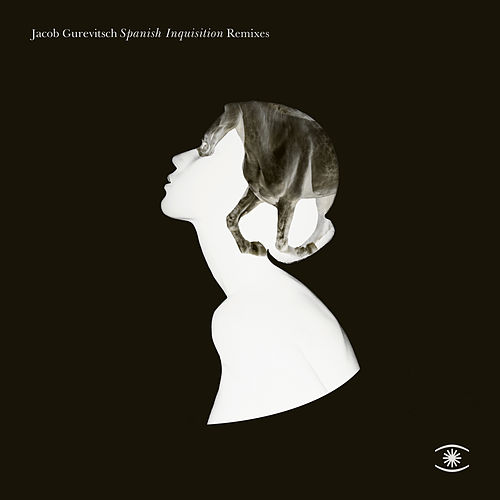 Spanish Inquisition (Remixes) de Jacob Gurevitsch