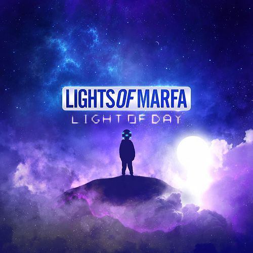 Light of Day by Lights of Marfa