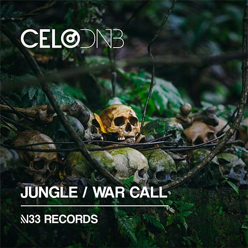 Jungle / War Call by Celo