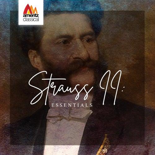 Strauss II: Essentials by Various Artists